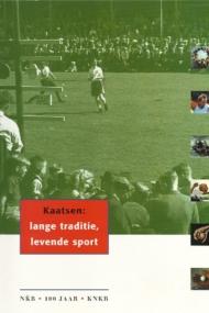 Kaatsen: lange traditie, levende sport