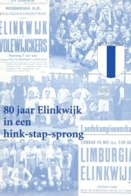 80 Jaar Elinkwijk in een hink-stap-sprong