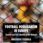 Football Hooliganism in Europe
