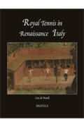 Royal Tennis in Renaissance Italy