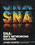 SNA: IBM'S Networking Solution