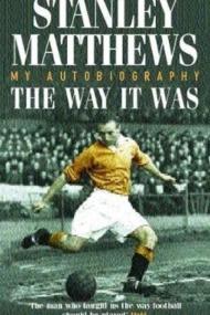 My Autobiography - Stanley Matthews