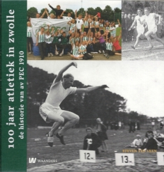 100 jaar Atletiek in Zwolle