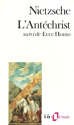Antechrist suivi de Ecce Homo