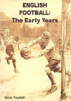 English Football The Early Years