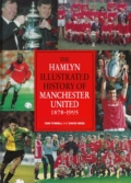 Hamlyn Illustrated History of Manchester United 1878-1995