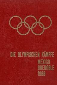 Olympischen Kampfe Mexiko Grenoble 1968