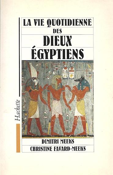 vie quotidienne des dieux egyptiens