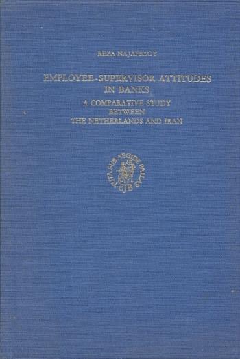 Employee-supervisor Attitudes in Banks