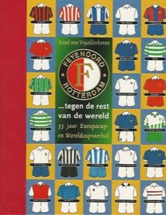 Feyenoord tegen de rest van de wereld