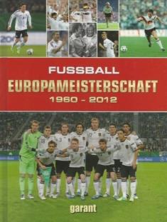 Fussball Europameisterschaft 1960-2012