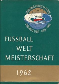 Fussball Weltmeisterschaft 1962