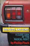God, Guts and Guns