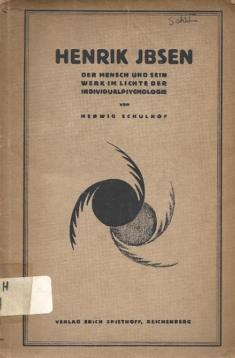 Henrik Ibsen.Der Mensch und sein Werk