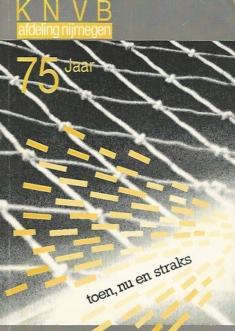 KNVB afdeling Nijmegen 75 jaar