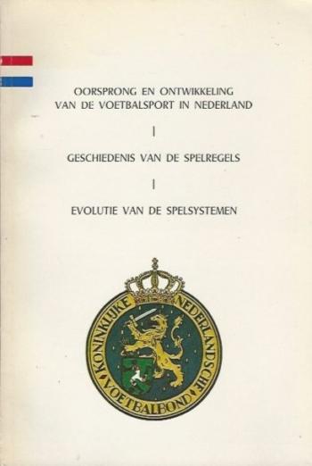 Oorsprong en ontwikkeling van de voetbalsport in Nederland