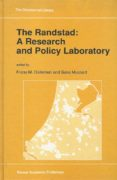 The Randstad. A Research and Policy Laboratory