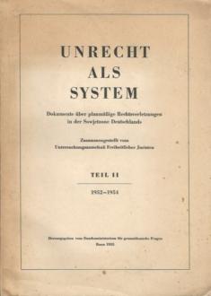 Unrecht als System Teil II 1952-1954