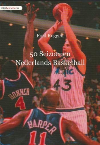 50 Seizoenen Nederlands Basketball
