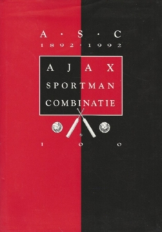 Ajax Sportman Combinatie 1892-1992