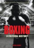 Boxing. A cultural history