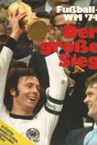 Fussball WM 74.Der grosse Sieg