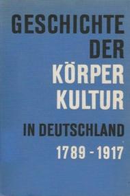 Korperkultur in Deutschland1789-1917