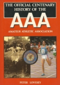Official Centenary History of the Amateur Athletic Association