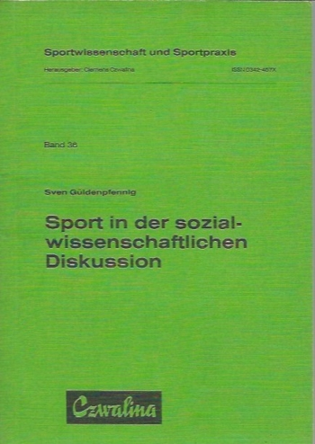 Sport in der sozialwissenschaftlichen Diskussion