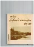 100 jaar Zutphensche ijsvereniging 1879-1979