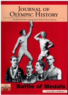 Journal of Olympic History Volume 18 April 2010, No. 1