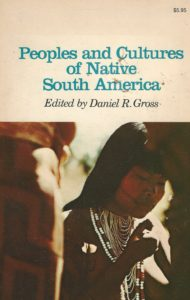 Peoples and Cultures of Native South America