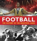 Football: The History of the Beautiful Game