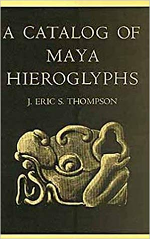 Catalog of Maya Hieroglyphs