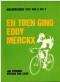 En toen ging Eddy Merckx