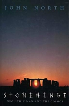 Stonehenge. Neolithic man and the cosmos