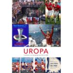 Uropa. Utrechters in de Europacup van 1958 tot 2008