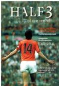 Half 3. Tijd voor voetbal