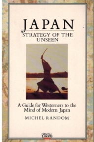 Japan. Strategy of the Unseen