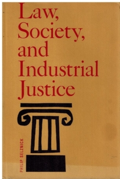 Law, Society and Industrial Justice