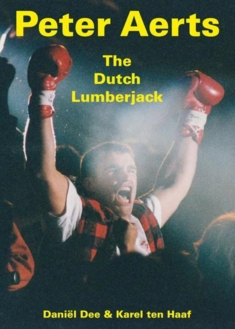 Peter Aerts. The Dutch Lumberjack