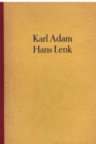 Karl Adam, Hans Lenk
