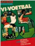VI-voetbal Naslagwerk 1985