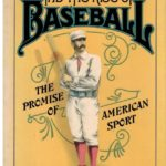 A.G. Spalding and the Rise of Baseball