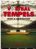Voetbaltempels Sport en Architectuur