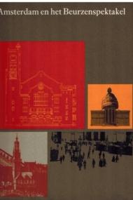Amsterdam en het Beurzenspektakel