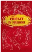 Cricket in Firelight