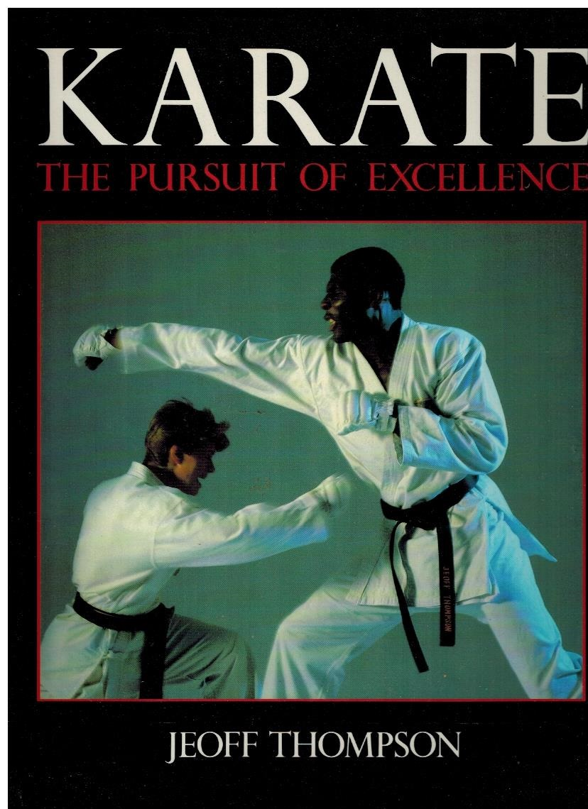 Karate: The Pursuit of Excellence