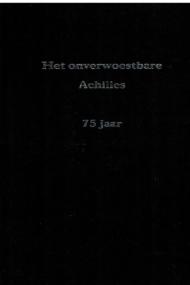 Onverwoestbare Achilles 75 jaar