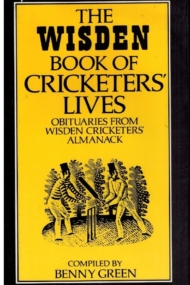The Wisden Book of Cricketers Lives